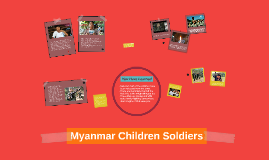 Myanmar  Children Soldiers