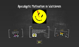 Apocalyptic Motivation in Watchmen