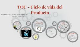 TOC - Ciclo de vida del Producto