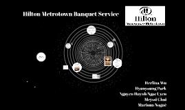 Hilton Metrotown Banquet Servic