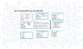 1y / do-it-yourself rap on Health