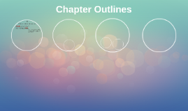 Chapter Outlines