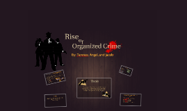 Rise of Organized Crime (main)
