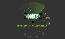 Copy of SEGURIDAD INFORMATICA