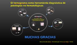 El hemograma como herramienta diagnóstica de patologías no h