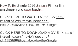 Watch ant man 2015 online free full movie android ios iphone by how to be single 2016 stream film online anschauen und downl ccuart Image collections