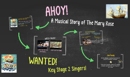 AHOY! A Musical Story of The Mary Rose