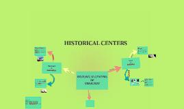 HISTORICAL CENTERE