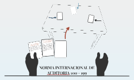 NORMAS INTERNACIONAL DE AUDITORIA 100 - 199