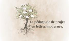 Copy of La pédagogie de projet