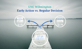 Early Action vs. Regular Decision