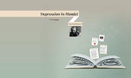 Depression in Hamlet: Hamlet CLA
