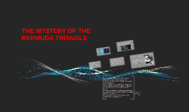 THE MYSTERY OF THE BERMUDA TRİANGLE