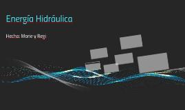 Energía Hidráulica