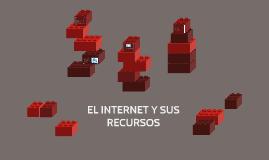 EL INTERNET Y SUS RECURSOS.