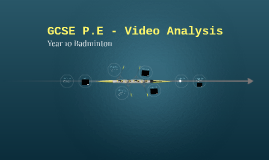 GCSE P.E - Video Analysis
