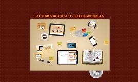 Copy of Copy of Copy of Factores de Riesgo Psicosocial