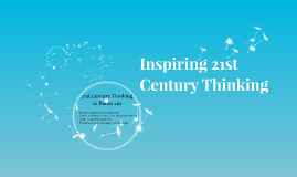 Inspiring 21st Century Thinking