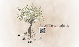 Ansel Easton Adams