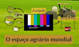 Copy of O espaço agrário mundial