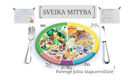 Copy of SVEIKA MITYBA