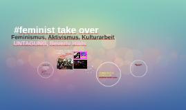 #feminist take over