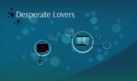 Desperate Lovers