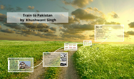 Train to Pakistan Presentation ENG 360