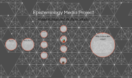 Epistemology Media Project