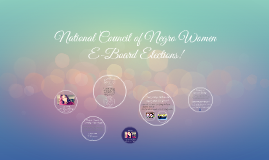 National Council of Negro Women E-Board Elections!