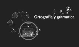 Ortografia y gramantica
