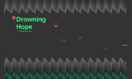 Drowning hope