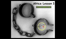 Africa: Lesson 3