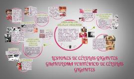 LESIONES DE CELULAS GIGANTES