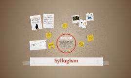 Copy of Syllogism
