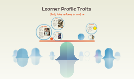 Learner Profile Traits