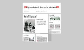 Afghanistan! Russia's Vietnam