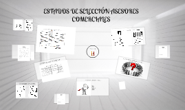 ESTADOS DE SELECCIÓN ASESORES COMERCIALES
