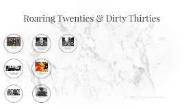 Copy of Roaring Twenties & Dirty Thirties