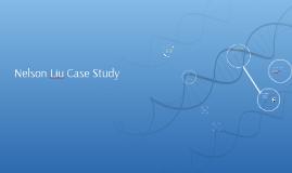 Nelson Liu Case Study