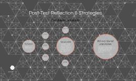 Post-Test Reflection & Strategies