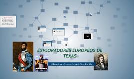 Copy of European Explorers of Texas