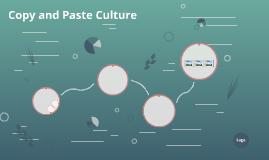 Copy and Paste Culture