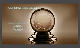 Copy of Postura dialetica o critica: hermeneutica
