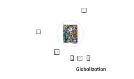 Globalization, Part 1