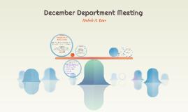 DECEMBER DEPARTMENT MEETING