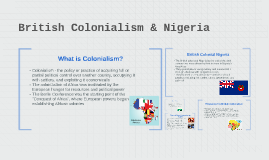 British Colonialism & Nigeria
