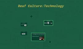 Deaf Culture:Technology