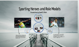 Copy of Sport Heroes and Role Models