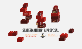 Statesmanship: A Proposal
